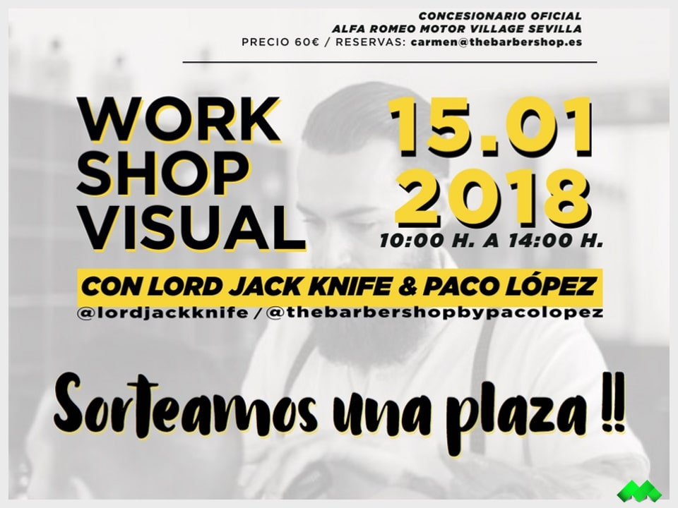 Work Shop Visual Paco López y Lord Jack Knife